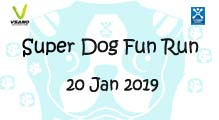 Super Dog Fun Run 20 Jan 2019